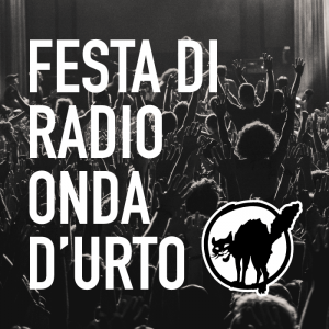 22 agosto diretta concerto festa radio onda d'urto