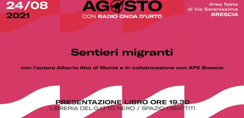 """""""Sentieri migranti"""" di Alberto Abo di Monte in collaborazione con APE Brescia"""